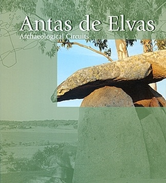 Antas de Elvas. Archaeological Circuits.
