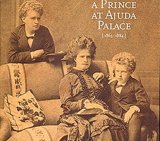 Growing Up a Prince at Ajuda Palace [1863-1884]