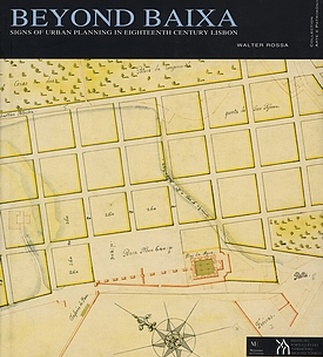 Beyond Baixa. Signs of Urban Planning in Eighteenth Century Lisbon