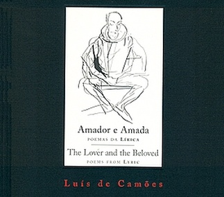 Luís de Camões. Amador e Amada / The Lover and the Beloved