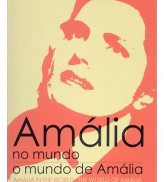 Amália in the world. The world of Amália