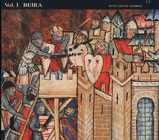 A Ring of Castles. Fortresses of the Portuguese Frontier Vol. I: Beira